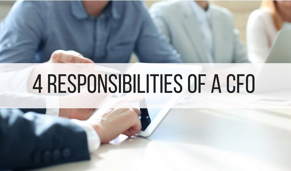 4 Responsibilities of a CFO | Finance Tips - Business Accounting Blog